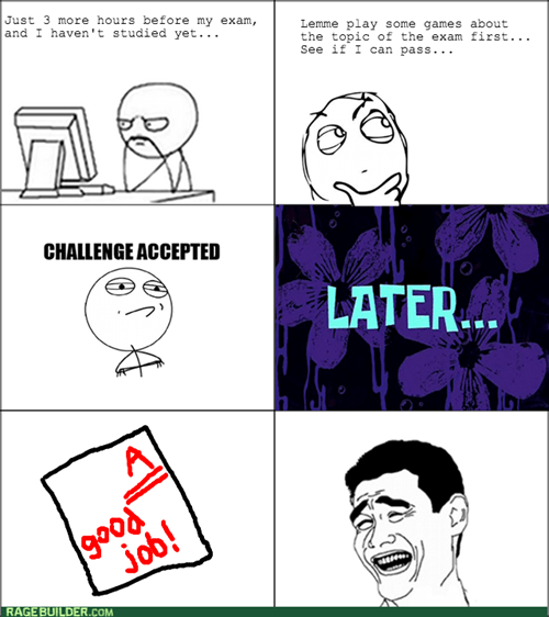 Challenge Accepted finals studying video games - 7952972032