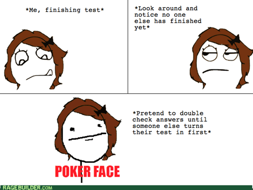 poker face,tests
