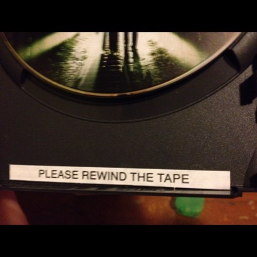 dvds VHS there I fixed it be kind please rewind