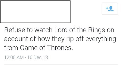 Lord of the Rings,Game of Thrones,failbook,g rated
