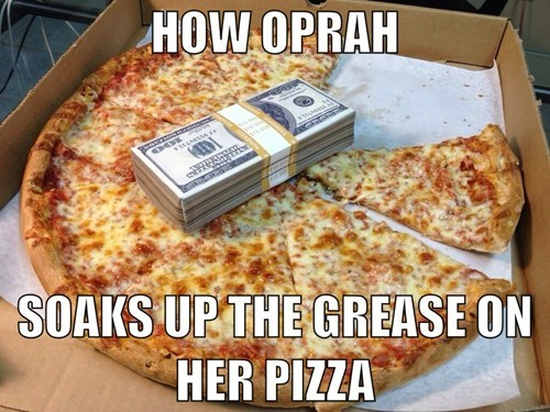 pizza oprah money celeb - 7959095552