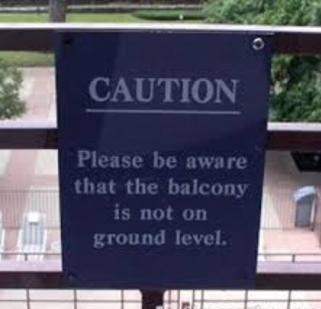 balcony facepalm sign warning
