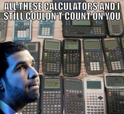 Drake calculators puns - 7960604160