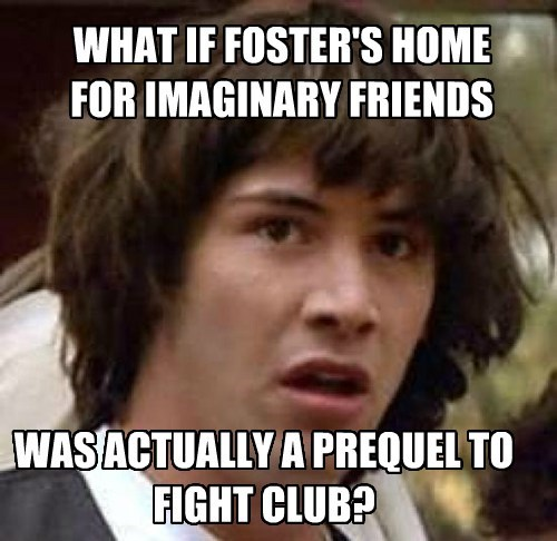 conspiracy keanu cartoons fosters-home fight club - 7961686272