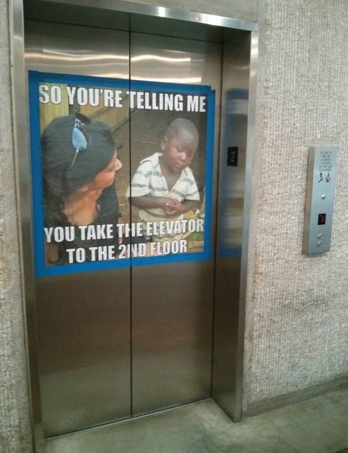 elevators Memes there I fixed it g rated - 7963426560
