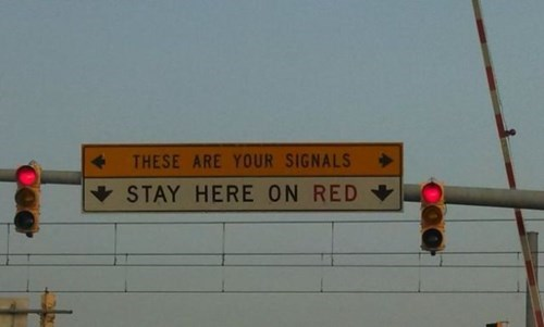 road signs traffic lights there I fixed it - 7963640320