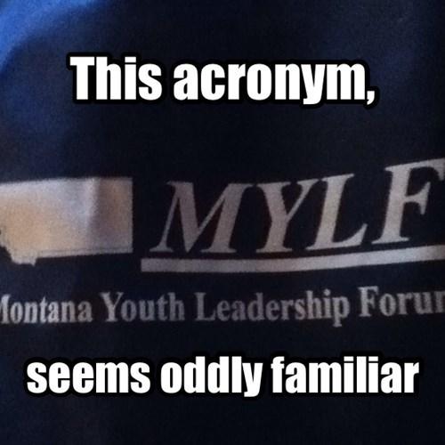 acronyms,Montana,mylf