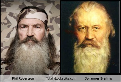 phil robertson,johannes brahms,totally looks like