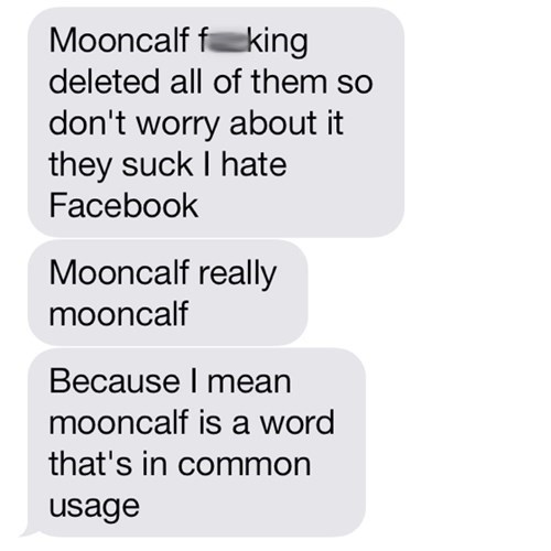 autocorrect text mooncalf - 7966477312