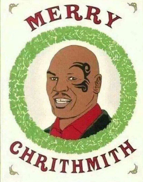 christmas,lisp,mike tyson