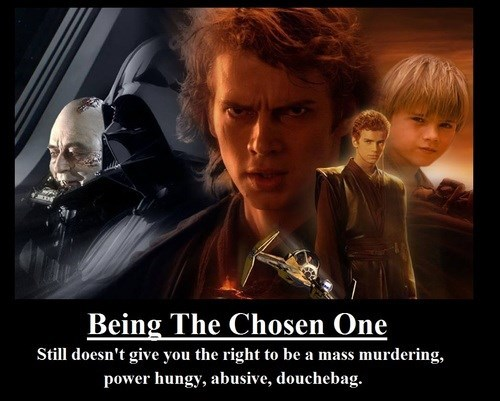 chosen one funny star wars wtf - 7970245376