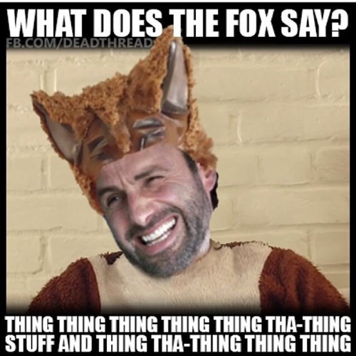 the fox Rick Grimes stuff and things ylvis - 7970901760