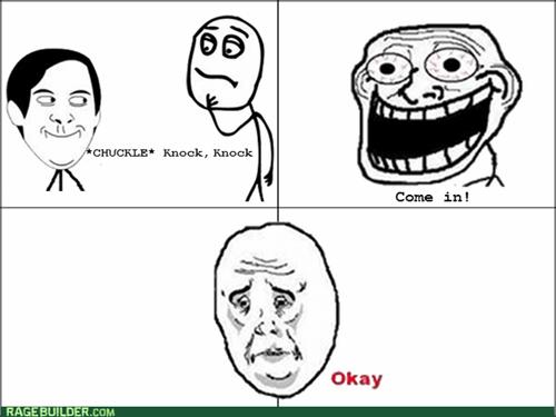 knock knock jokes Okay trolling
