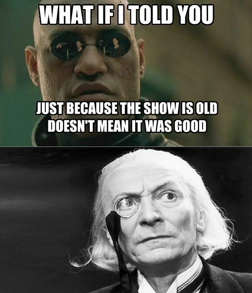 what if i told you,classic who