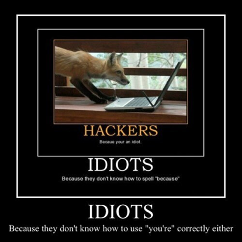 grammar hackers idiots typos funny - 7974171392