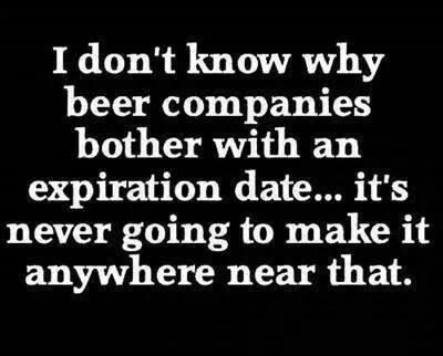 beer,expiration date,funny,after 12,g rated