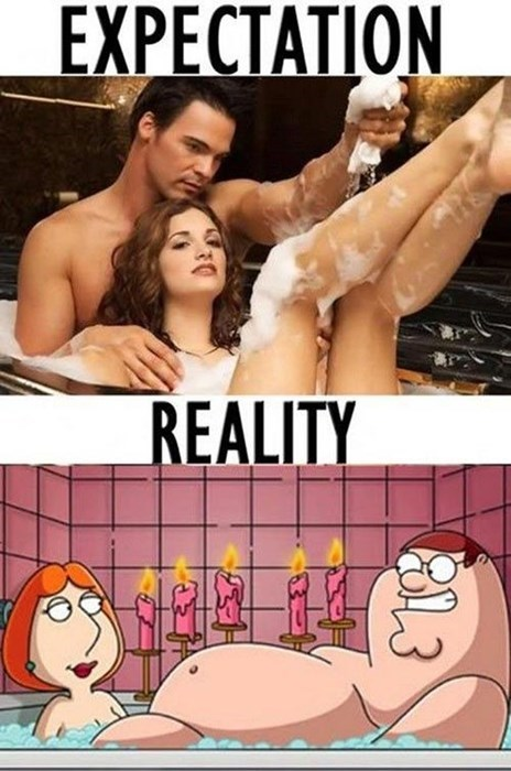 bath,expectations vs reality,sexy times,oxford commas