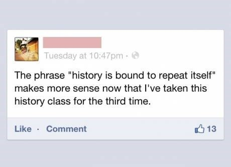 history,school,quotes,timeless wisdom,failbook