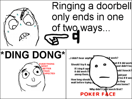 doorbells everything went better than expected poker face