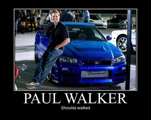 funny,paul walker,too soon