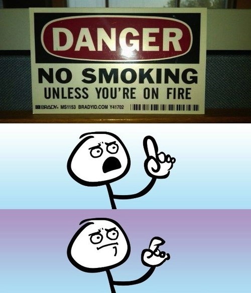 danger,no smoking,being on fire