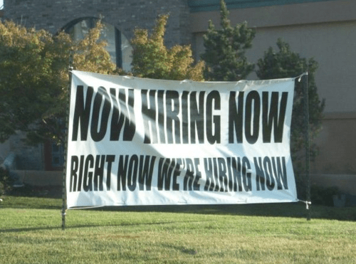 desperation now hiring signs