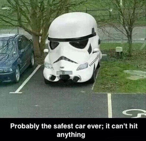 cars,stormtrooper,safety guaranteed