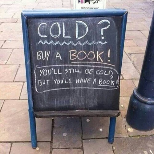 books,cold,sign,winter,monday thru friday