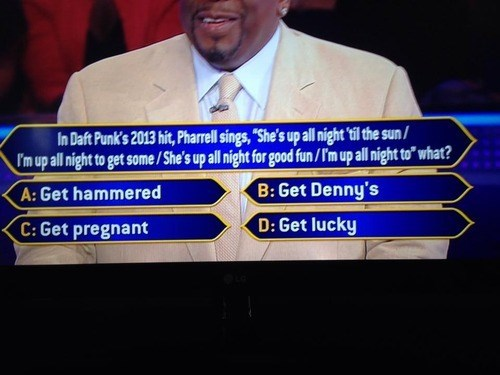 get lucky,who wants to be a millionaire