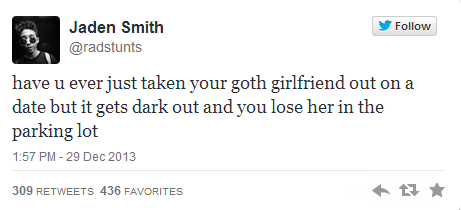 goth,parody,twitter,jaden smith,dating,g rated