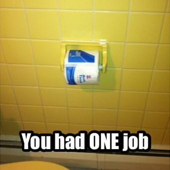 there I fixed it toilet paper - 7982109440