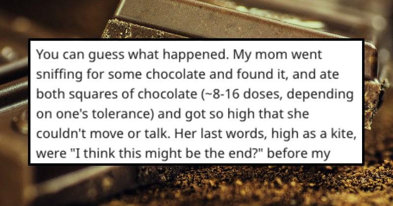twist scary wtf marijuana pot story chocolate mom weed funny uplifting - 7982341