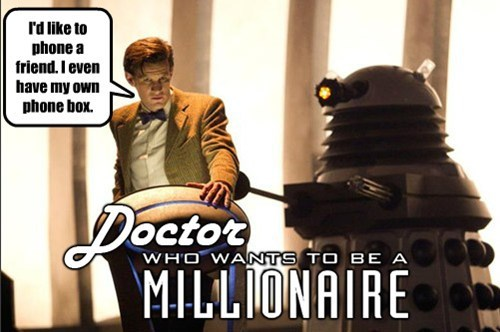 who wants to be a millionaire 11th Doctor doctor who - 7982761984