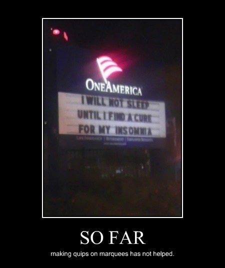funny,marquee,insomnia,sleep,sign
