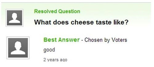 cheese yahoo answers trolling - 7983627776