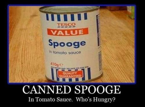 canned food funny spooge wtf - 7984472576