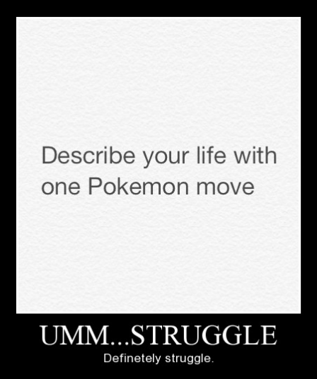 funny Pokémon video games life struggle