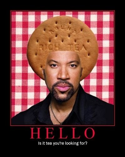 hello,puns,lionel richie,tea