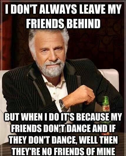Memes,safety dance,men without hats,the most interesting man in the world