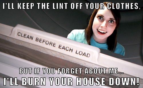 overly attached,lint trap