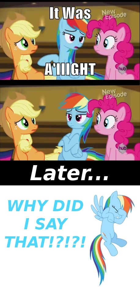 rainbow dash aiight worst line - 7991042560
