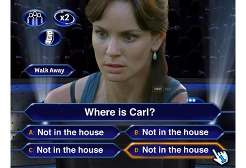 who wants to be a millionaire,where is carl,lori grimes