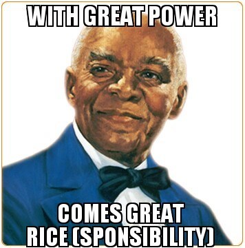rice,Spider-Man,Uncle Ben,with great power