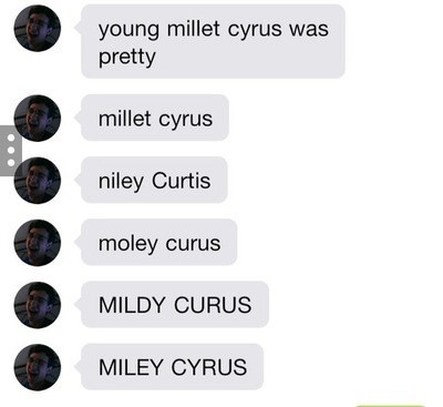 autocorrect,miley cyrus,text