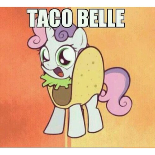 puns Sweetie Belle taco - 7992297728