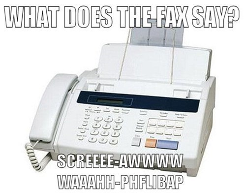 fax machines what does the fox say - 7992606464