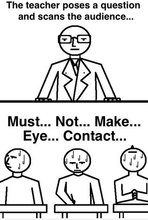 teachers,eye contact,questions,funny