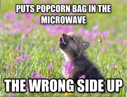 Memes,Popcorn,baby insanity wolf