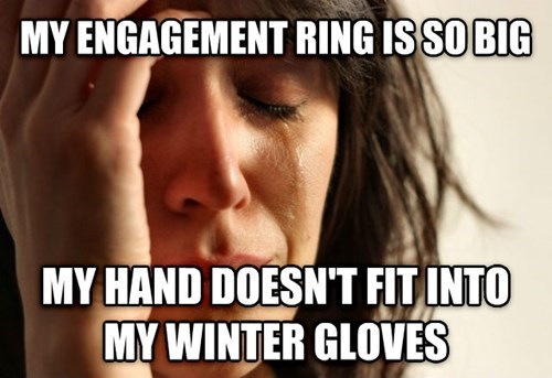 First World Problem Fiancé
