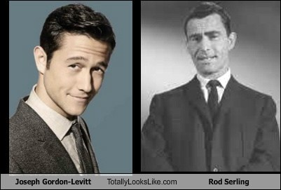 totally looks like rod serling Joseph Gordon-Levitt
